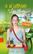 La vie compliquée de Léa Olivier tome 3: Chantage