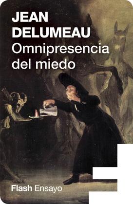 Omnipresencia del miedo