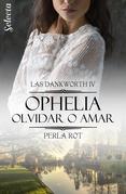 Ophelia: Olvidar o amar