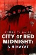City of Red Midnight: A Hikayat