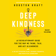 Deep Kindness