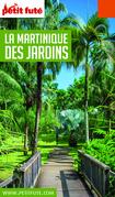 MARTINIQUE DES JARDINS 2020/2021 Petit Futé