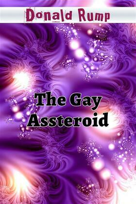 The Gay Assteroid