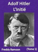Adolf Hitler L'Initié
