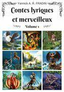 Contes lyriques et merveilleux - Volume 1