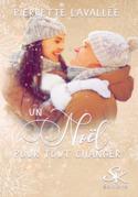 Un Noël pour tout changer