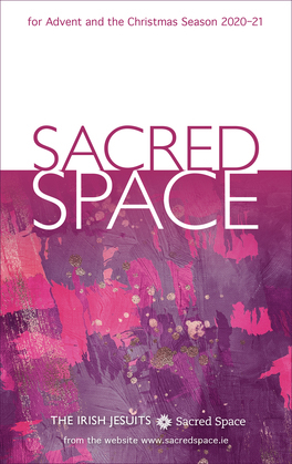 Sacred Space for Advent and the Christmas Season 2020-21