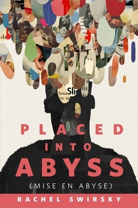 Placed into Abyss (Mise en Abyse)