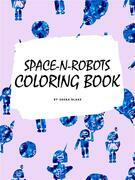 Space-N-Robots Coloring Book for Kids Ages 4+