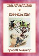 THE ADVENTURES OF DIGGLEDY DAN - A children's story of the circus