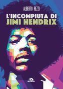 L'incompiuta di Jimi Hendrix