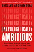 Unapologetically Ambitious