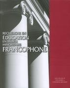 Recherche en éducation en milieu minoritaire francophone