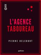 L'Agence Taboureau