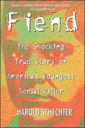 Fiend: The Shocking True Story Of Americas Youngest Seria