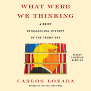 What Were We Thinking