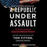 A Republic Under Assault