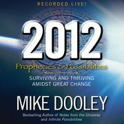 2012: Prophecies and Possibilities