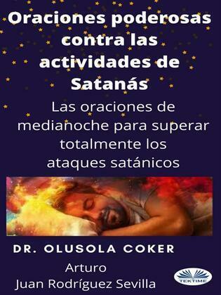 Oraciones Poderosas Contra Las Actividades De Satán