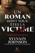 Un roman dont vous êtes la victime - Voisinage infernal