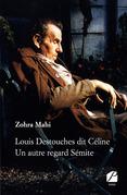 Louis Destouches dit Céline - Un autre regard Sémite