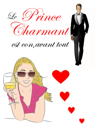 Le prince charmant est con, avant tout