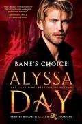 Bane's Choice