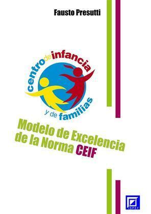 Modelo de Excelencia de la Norma CEIF