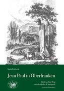 Jean Paul in Oberfranken