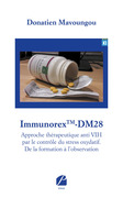 ImmunorexTM-DM28-Approche thérapeutique anti VIH par le contrôle du stress oxydatif. De la formation à l'observation