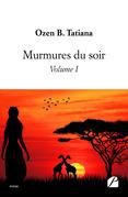 Murmures du soir - Volume I
