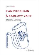 L'an prochain à Karlovy Vary