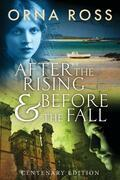 After the Rising & Before the Fall: Century Edition