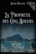 La Prophétie des cinq soeurs