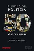 Politeia. 50 años de cultura - II