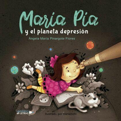 María Pía y el Planeta depresión