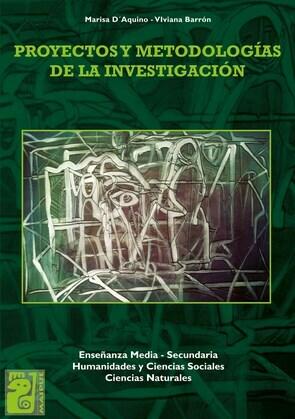 Proyectos y metodología de la investigación