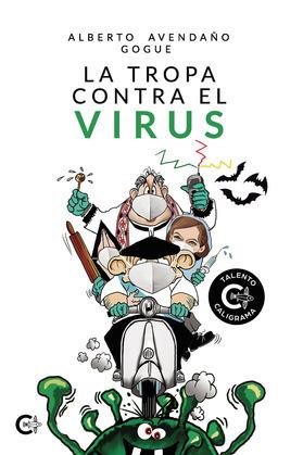 La tropa contra el virus