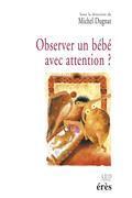 Observer un bébé avec attention ?