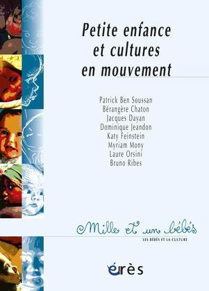 Petite enfance et cultures en mouvement - 1001 bb n°47