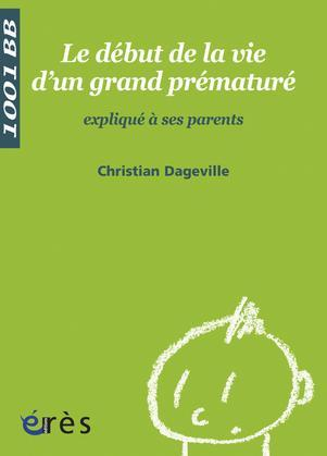 Le Début de la vie d'un grand prématuré - 1001 bb n°69