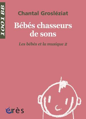Bébés chasseurs de sons - 1001 bb n°21