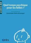 Quel temps psychique pour les bébés ? - 1001 bb n°115