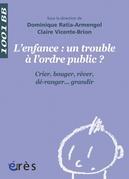 L'Enfance : un trouble à l'ordre public ? - 1001 bb n°119