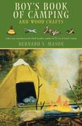 Boy's Book of Camping and Wood Crafts