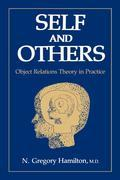 Self and Others: Object Relations Theory in Practice
