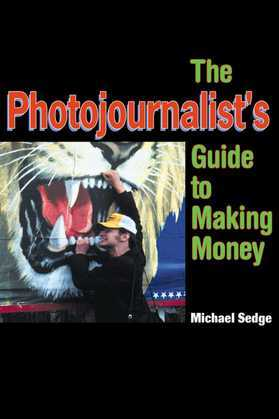 The Photojournalist's Guide to Making Money