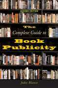The Complete Guide to Book Publicity
