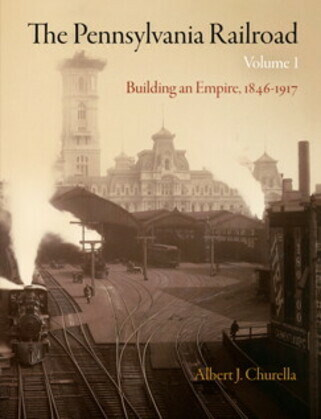 The Pennsylvania Railroad, Volume 1