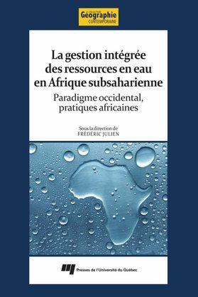 La gestion intégrée des ressources en eau en Afrique subsaharienne